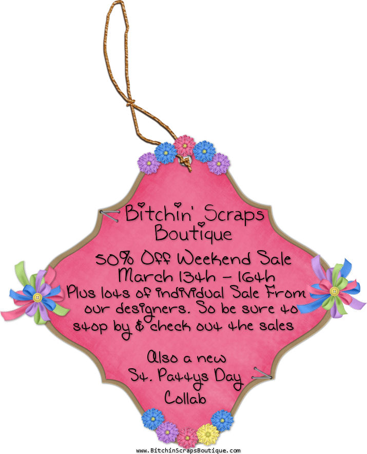 Bitchin Scraps weekend sale